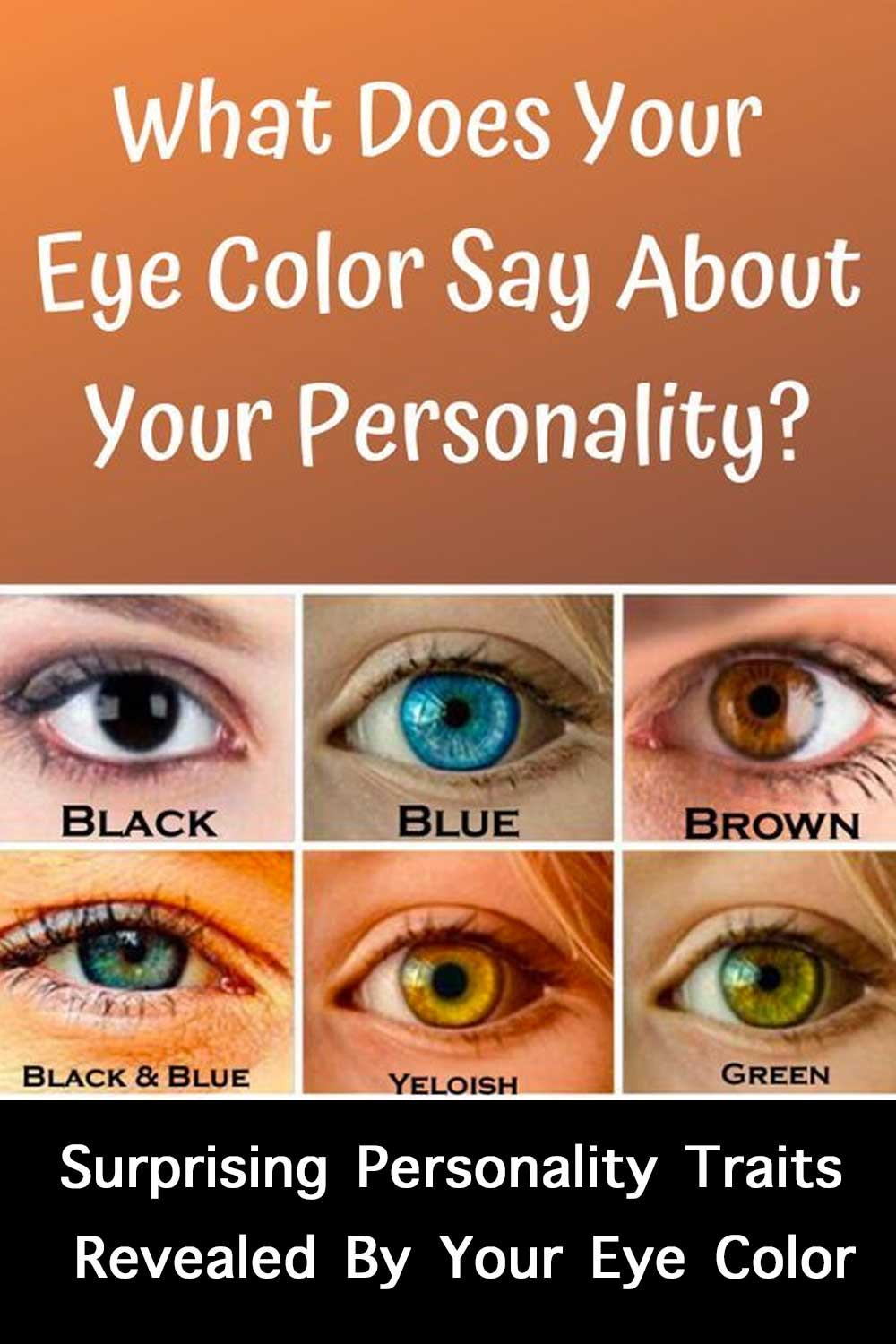 Click to Discover what eye color says about your personality